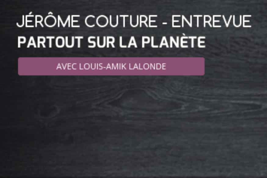 Jérôme Couture en entrevue avec Louis-Amik