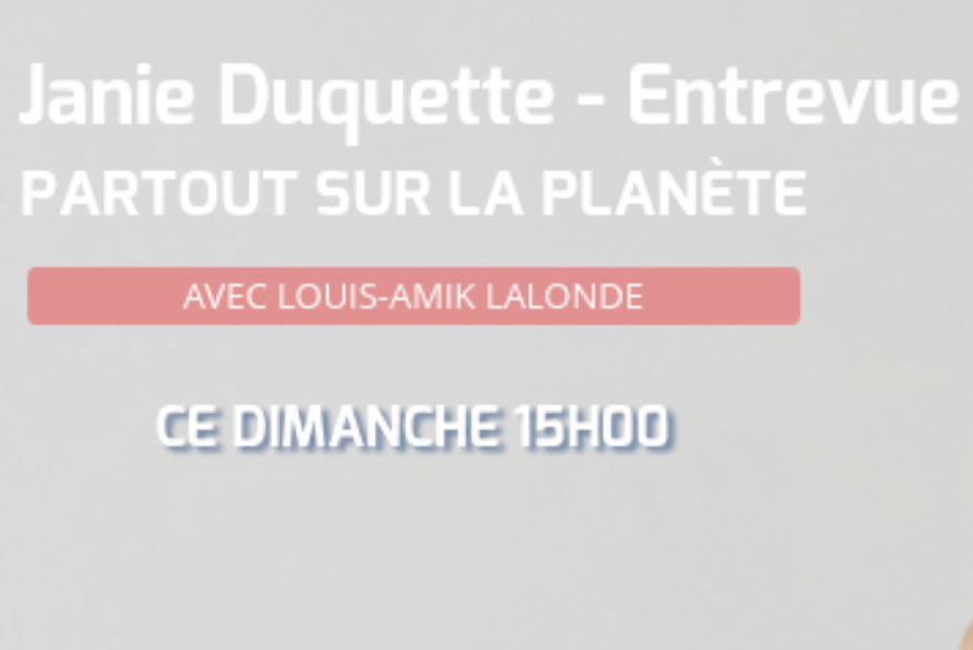 Janie Duquette en entrevue avec Louis-Amik
